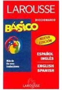 Diccionario Basico Larousse Esp-Ing/Eng-Spa -