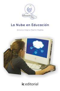 La Nube En Educación - Martín Padilla, Antonio Hilari