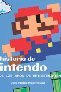 Historia De Nintendo - Pérez Rodríguez, Uxio