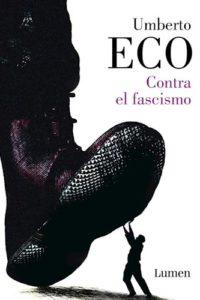 Contra El Fascismo - Eco, Umberto