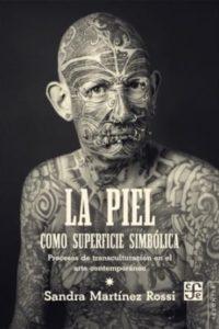 Piel Como Superficie Simbolica, La - Martinez Rossi, Sandra