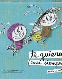 Te Quiero (Casi Siempre) - Llenas, Anna