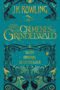 Los Crímenes De Grindelwald - Rowling, J.K.