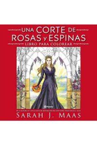 Una Corte De Rosas Y Espinas - Maas, Sarah J.