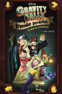 Gravity Falls. Leyendas Perdidas - Disney Publishing Worldwide,