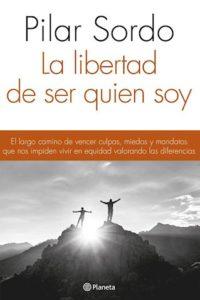 Libertad De Ser Quien Soy, La - Sordo, Pilar