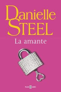 Amante, La - Steel, Danielle