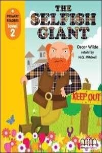 The Selfish Giant  Mmprimary Readers Level 2 -