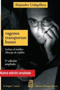 Vagones Transportan Humo - Urdapilleta, Alejandro
