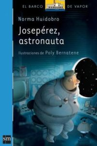 Josepérez, Astronauta - Huidobro, Norma