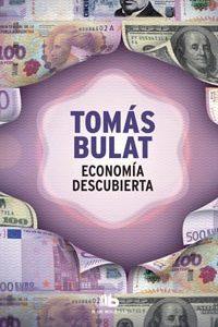 Economía Descubierta - Bulat, Tomas