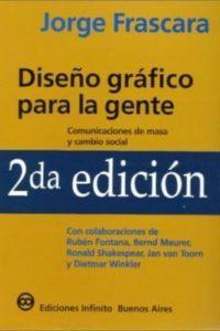 Diseño Gráfico Para La Gente - Frascara, Jorge