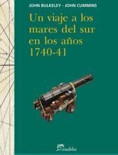 Viaje A Los Mares Del Sur, Un - Bulkeley, John