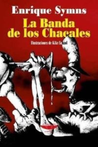 La Banda De Los Chacales - Symns, Enrique