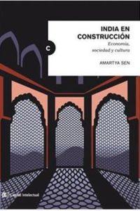 India En Construcción - Sen, Amartya
