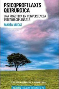 Psicoprofilaxis Quirurgica - Mucci, Maria