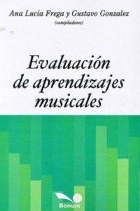 Evaluacion De Apren. Musicales - Gonzalez, Gustavo,