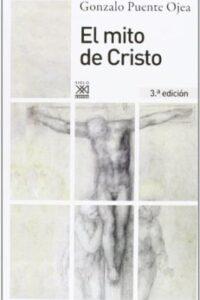 El Mito De Cristo - Puente Ojea, Gonzalo