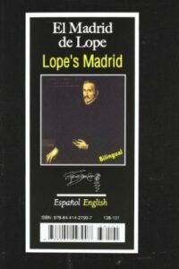Madrid De Lope - Lope'S Madrid Bilingue -