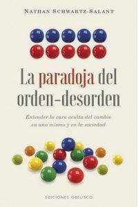 La Paradoja Del Orden-Desorden - Schwartz Salant, Nathan