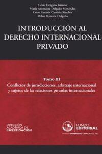 Introducción Al Derecho Internacional Privado - Delgado Barreto, César,