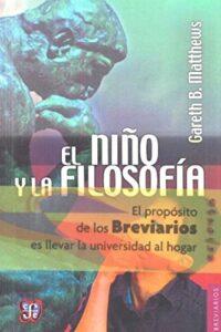Niño Y La Filosofia, El - Matthews, Gareth B.