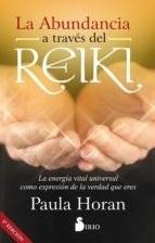 La Abundancia A Traves Del Reiki - Horan, Paula