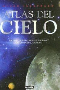 Atlas Ilustrado Del Cielo -