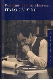 Por Que Leer Los Clasicos - Calvino, Italo