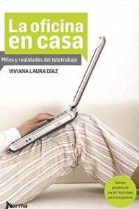 Oficina En Casa, La - Diaz, Viviana Laura